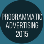 Programmatic Advertising trends 2015