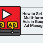 Multi-format ads in GAM
